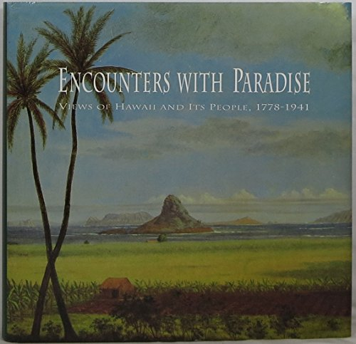 9780824814403: Encounters With Paradise: Views of Hawaii and Its People, 1778-1941