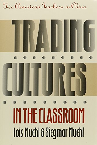 9780824814427: Trading Cultures in the Classroom: Two American Teachers in China (Kolowalu Books (Paperback))