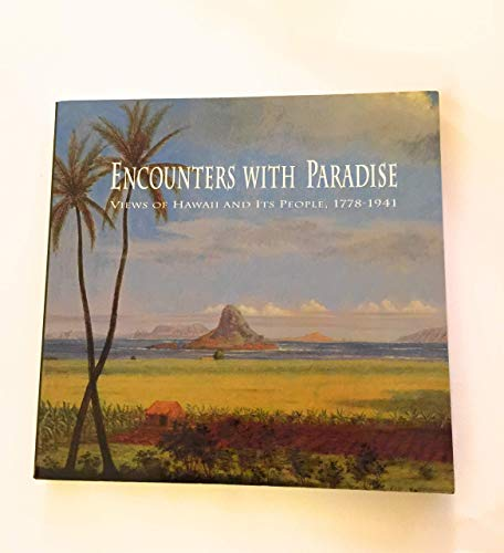 9780824814465: Encounters with Paradise: Views of Hawaii and Its People, 1778-1941