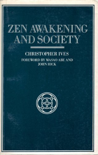 Zen Awakening and Society (0824814533) by Christopher Ives