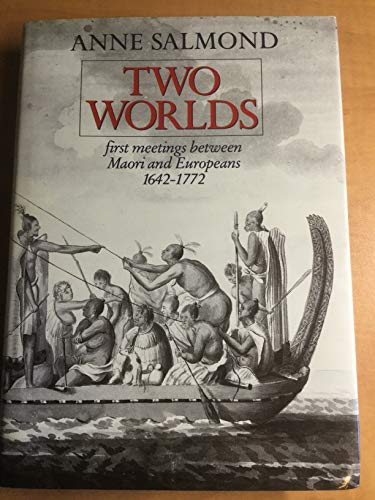 9780824814670: Two Worlds: First Meetings Between Maori and Europeans, 1642-1772