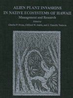 Alien Plant Invasions in Native Ecosystems of Hawai I: Management and Research (Hardback): Charles ...