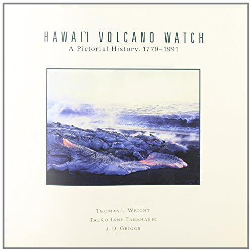 9780824814786: Hawaii Volcano Watch: A Pictorial History, 1779-1991