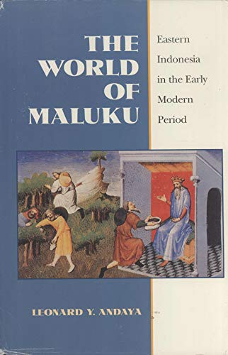 9780824814908: The World of Maluku: Eastern Indonesia in the Early Modern Period