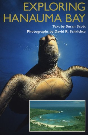 Scott: Exploring Hanauma Bay (Kolowalu Books) (Kolowalu Books (Paperback)) (0824814940) by Susan Scott