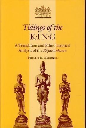 9780824814953: Tidings of the King: A Translation and Ethnohistorical Analysis of the Rayavacakamu