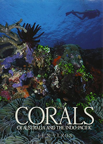 Corals of Australia and the Indo-Pacific: Veron, J.E.N.