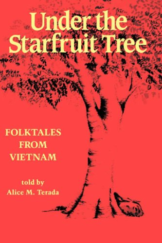 9780824815530: Under the Starfruit Tree: Folktales from Vietnam (A Kolowalu Book)