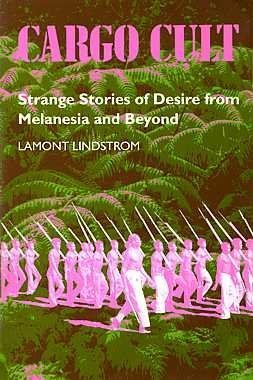9780824815639: Cargo Cult: Strange Stories of Desire from Melanesia and Beyond (South Sea Books)