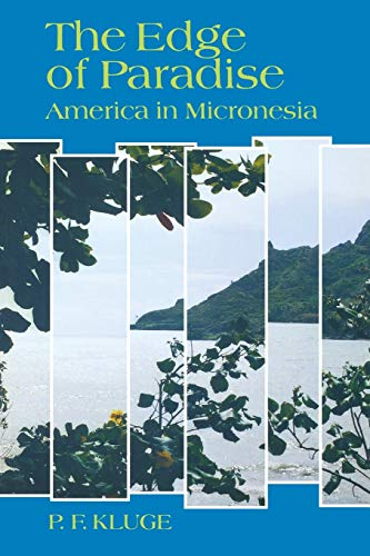 9780824815677: The Edge of Paradise: America in Micronesia