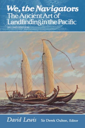 9780824815820: We, the Navigators: The Ancient Art of Landfinding in the Pacific