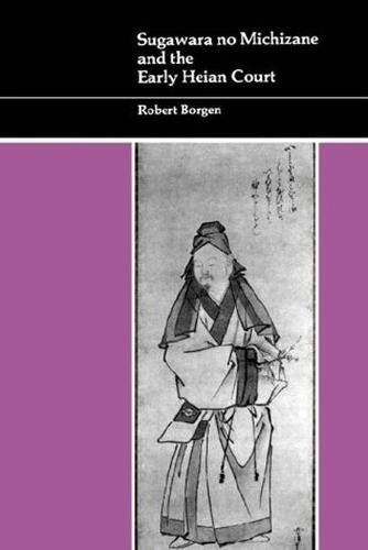 9780824815905: Sugawara no Michizane and the Early Heian Court