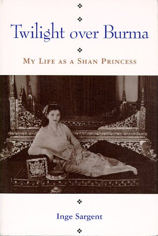 9780824816230: Twilight Over Burma: My Life as a Shan Princess (Kolowalu Books)