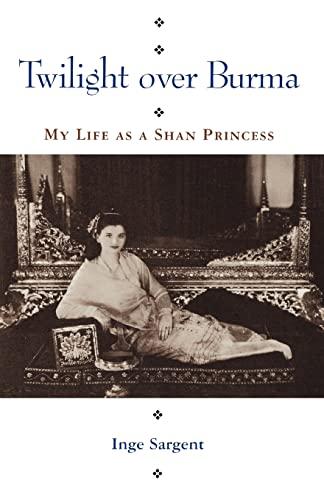 9780824816285: Twilight over Burma: My Life as a Shan Princess (Kolowalu Books (Paperback))