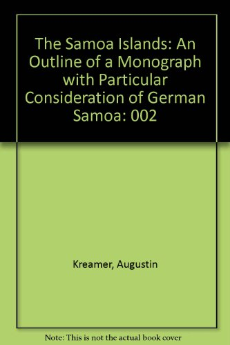 9780824816346: The Samoa Islands: An Outline of a Monograph With Particular Consideration of German Samoa
