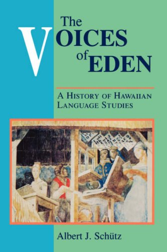 9780824816377: The Voices of Eden: A History of Hawaiian Language Studies