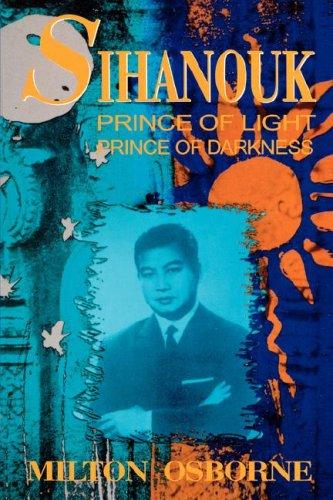 9780824816391: Sihanouk: Prince of Light, Prince of Darkness