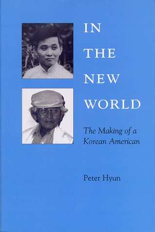 9780824816483: In the New World: The Making of A Korean American (Kolowalu Books (Paperback))