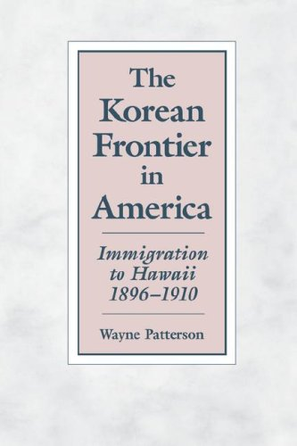 9780824816506: The Korean Frontier in America: Immigration to Hawaii, 1896–1910
