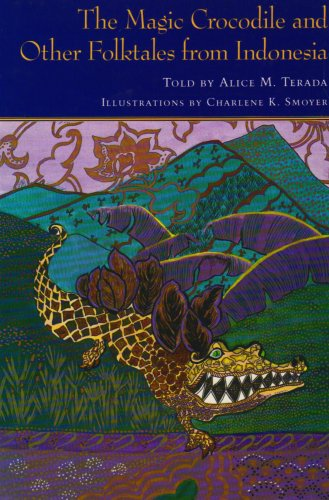 The Magic Crocodile and Other Folktales from: Alice M. Terada