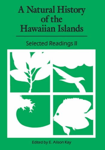 A Natural History of the Hawaiian Islands: E. Alison Kay