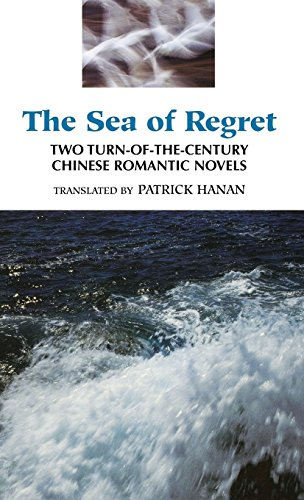 9780824816667: The Sea of Regret: Two Turn-of-the-Century Chinese Romantic Novels