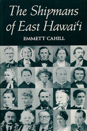 9780824816803: The Shipmans of East Hawai'I: The Shipmans of E. Hawai'i