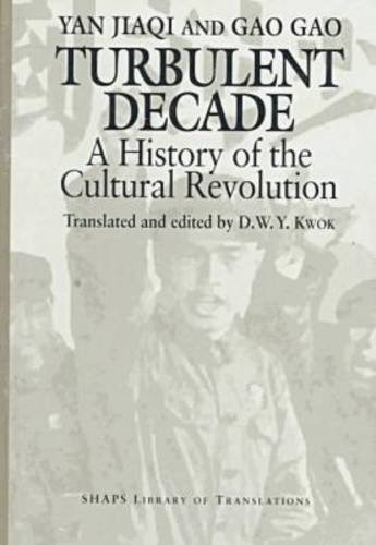 9780824816957: Turbulent Decade: A History of the Cultural Revolution