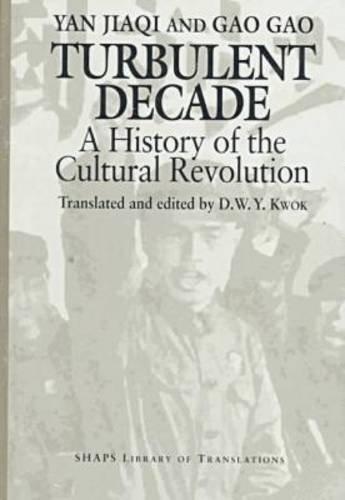 Yan: Turbulent Decade (Shaps Library of Translations): Jiaqi Yan; Gao
