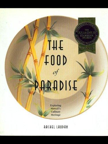 9780824817084: The Food of Paradise: Exploring Hawaii's Culinary Heritage (Kolowalu Books)