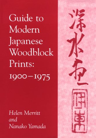 9780824817329: Guide to Modern Japanese Woodblock Prints, 1900-1975