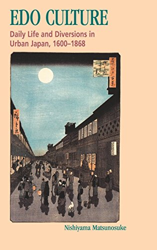 9780824817367: Edo Culture: Daily Life and Diversions in Urban Japan, 1600-1868
