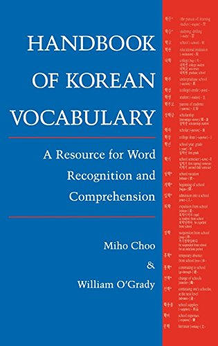 Handbook of Korean Vocabulary: A Resource for Word Recognition and Comprehension (0824817389) by Miho Choo; William O'Grady