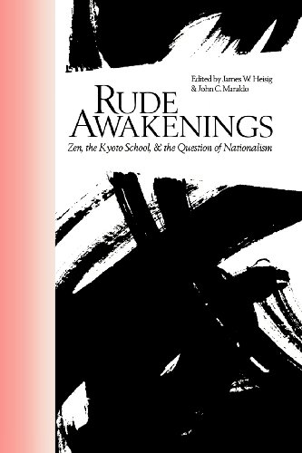9780824817466: Rude Awakenings: Zen, the Kyoto School, & the Question of Nationalism (Nanzan Library of Asian Religion and Culture)
