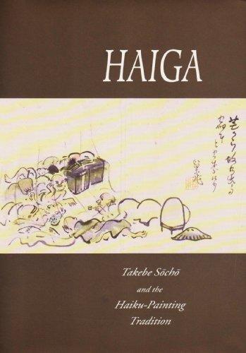 9780824817503: Addiss: Haiga: Takebe Socho Pa: Takebe Socho and the Haiku-painting Tradition
