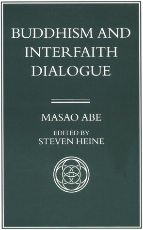 9780824817527: Buddhism and Interfaith Dialogue, Part One of a Two-Volume Sequel to Zen and Western Thought