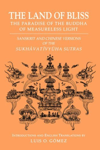 9780824817602: The Land of Bliss, The Paradise of the Buddha of Measureless Light: Sanskrit and Chinese Versions of the Sukhavativyuha Sutras (Studies in the Buddhist Traditions)