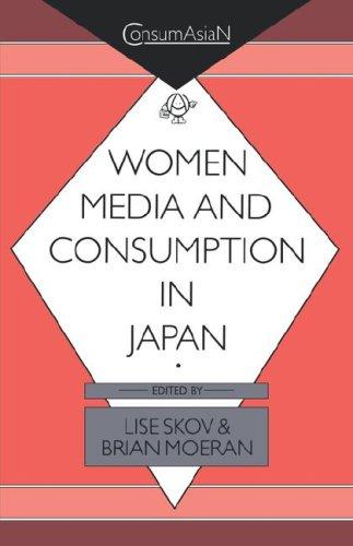 9780824817763: Women, Media, and Consumption in Japan (ConsumAsiaN)