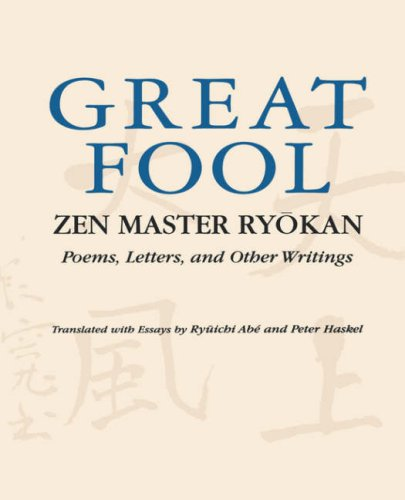 9780824817770: Great Fool: Zen Master Ryōkan; Poems, Letters, and Other Writings