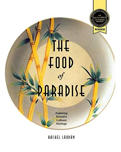 9780824817787: The Food of Paradise: Exploring Hawaii's Culinary Heritage (A Kolowalu Book)
