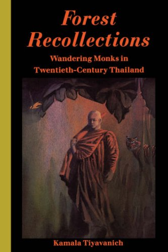 9780824817817: Forest Recollections: Wandering Monks in Twentieth-Century Thailand