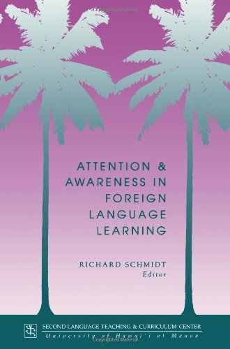 9780824817947: Attention and Awareness in Foreign Language Learning (Technical Report)