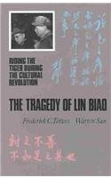 9780824818111: The Tragedy of Lin Biao: Riding the Tiger During the Cultural Revolution 1966-1971