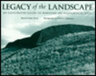 Legacy of the Landscape: An Illustrated Guide to Hawaiian Archaeological Sites: Kirch, Patrick ...