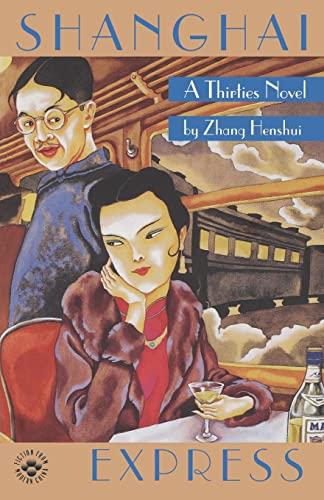 9780824818302: Shanghai Express: A Thirties Novel (Fiction from Modern China)