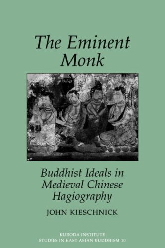 9780824818418: The Eminent Monk: Buddhist Ideals in Medieval Chinese Hagiography