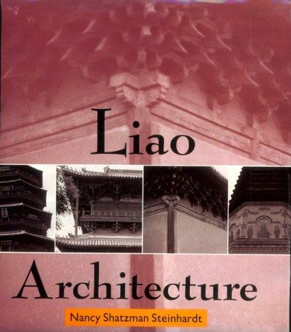 Liao Architecture: Steinhardt, Nancy Shatzman