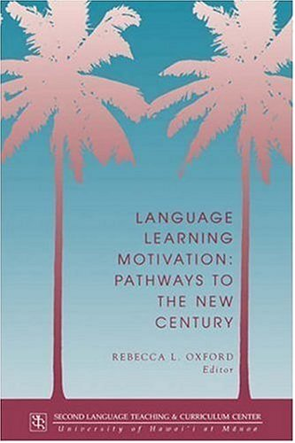 9780824818494: Language Learning Motivation: Pathways to the New Century (Technical Report)