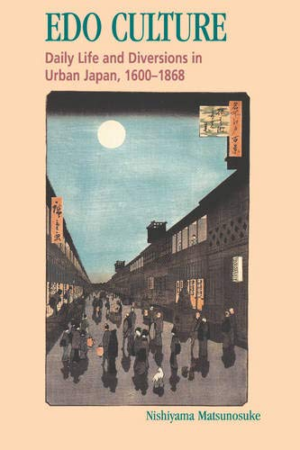 9780824818500: Edo Culture: Daily Life and Diversions in Urban Japan, 1600-1868