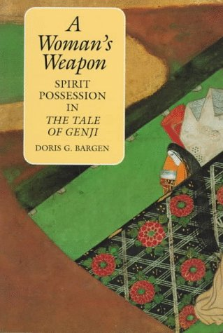 9780824818586: A Woman's Weapon: Spirit Possession in the Tale of Genji